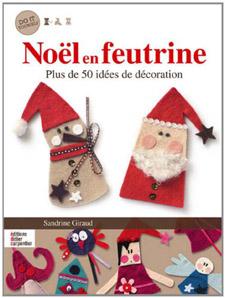 Noel en feutrine - sandrine Giraud