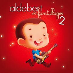 Aldebert Enfantillages 2